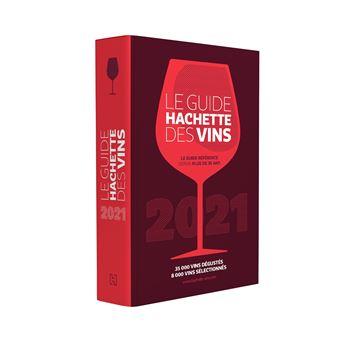 Le Guide Hachette des Vins 2021 : l'incontournable